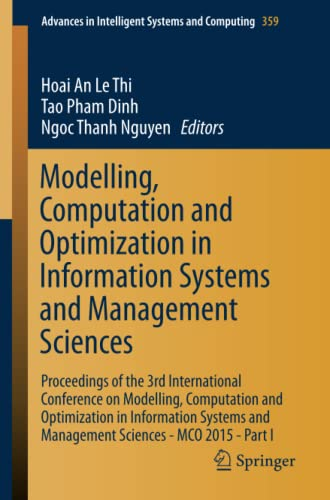 Modelling, Computation and Optimization in Information Systems and Management Sciences: Hoai An Le ...