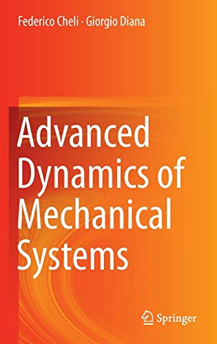 9783319181998: Advanced Dynamics of Mechanical Systems