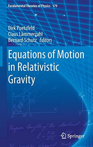 9783319183343: Equations of Motion in Relativistic Gravity (Fundamental Theories of Physics)