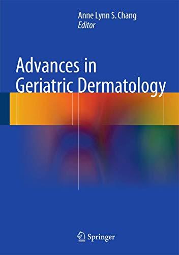 9783319183794: Advances in Geriatric Dermatology