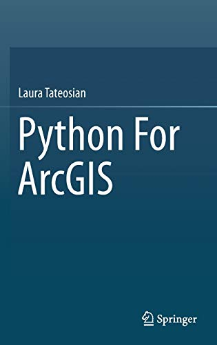 9783319183978: Python for Arcgis