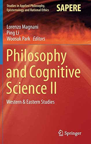 9783319184784: Philosophy and Cognitive Science II: Western & Eastern Studies: 2 (Studies in Applied Philosophy, Epistemology and Rational Ethics)