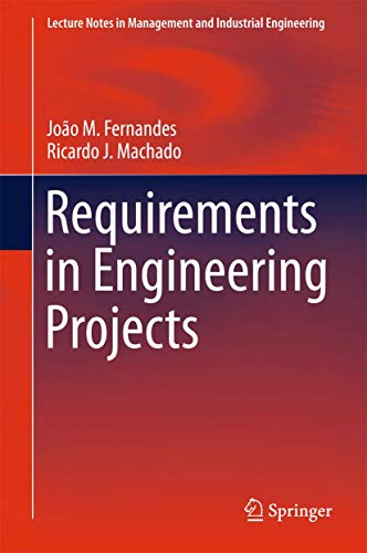 9783319185965: Requirements in Engineering Projects (Lecture Notes in Management and Industrial Engineering)