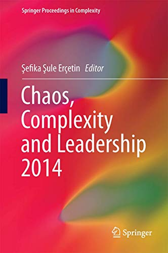 9783319186924: Chaos, Complexity and Leadership 2014 (Springer Proceedings in Complexity)