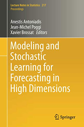 9783319187310: Modeling and Stochastic Learning for Forecasting in High Dimensions (Lecture Notes in Statistics)