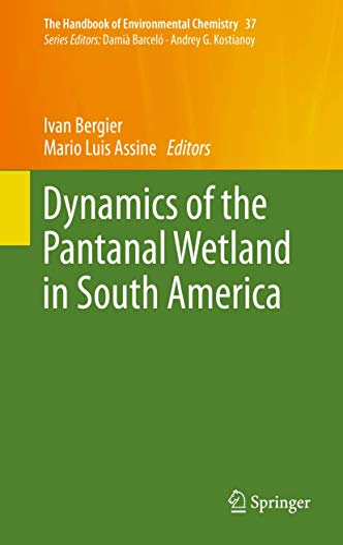 Dynamics of the Pantanal Wetland in South America: Ivan Bergier