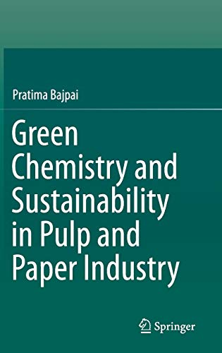 9783319187433: Green Chemistry and Sustainability in Pulp and Paper Industry