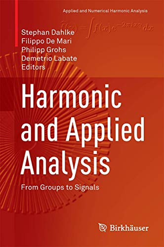 9783319188621: Harmonic and Applied Analysis: From Groups to Signals (Applied and Numerical Harmonic Analysis)