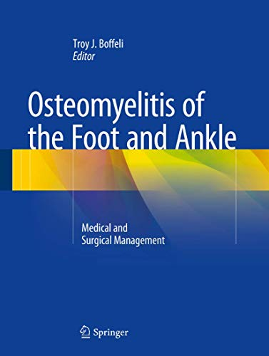 9783319189253: Osteomyelitis of the Foot and Ankle: Medical and Surgical Management
