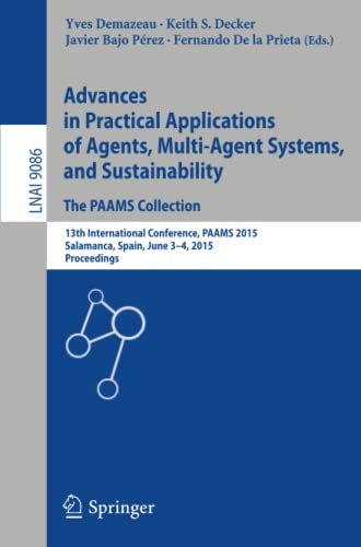 9783319189437: Advances in Practical Applications of Agents, Multi-Agent Systems, and Sustainability: The PAAMS Collection: 13th International Conference, PAAMS ... (Lecture Notes in Computer Science)