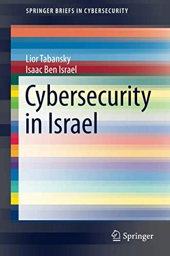 9783319189857: Cybersecurity in Israel (SpringerBriefs in Cybersecurity)