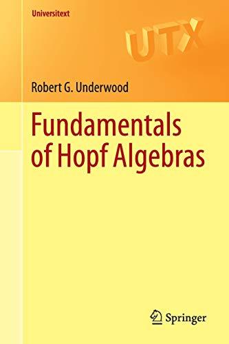 9783319189901: Fundamentals of Hopf Algebras (Universitext)