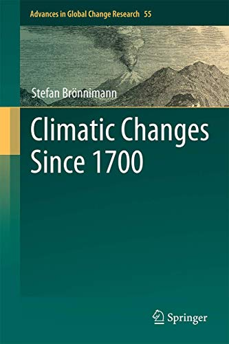 9783319190419: Climatic Changes Since 1700 (Advances in Global Change Research)