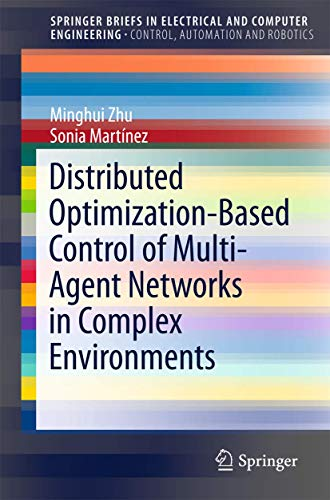 9783319190716: Distributed Optimization-Based Control of Multi-Agent Networks in Complex Environments (SpringerBriefs in Electrical and Computer Engineering)