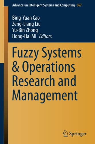 9783319191041: Fuzzy Systems & Operations Research and Management (Advances in Intelligent Systems and Computing)