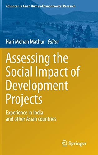 9783319191164: Assessing the Social Impact of Development Projects: Experience in India and Other Asian Countries (Advances in Asian Human-Environmental Research)