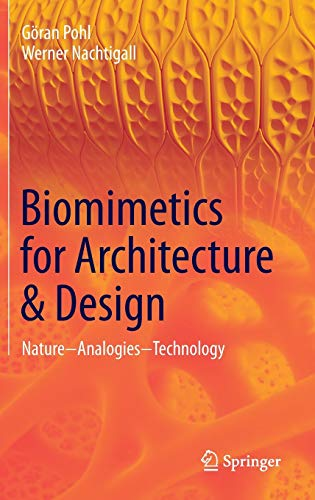 9783319191195: Biomimetics for Architecture & Design: Nature - Analogies - Technology