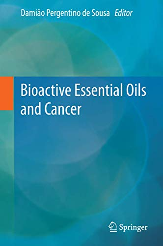 9783319191430: Bioactive Essential Oils and Cancer