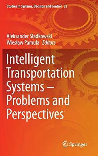 9783319191492: Intelligent Transportation Systems – Problems and Perspectives (Studies in Systems, Decision and Control)