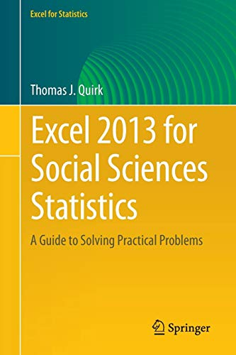 9783319191768: Excel 2013 for Social Sciences Statistics: A Guide to Solving Practical Problems (Excel for Statistics)