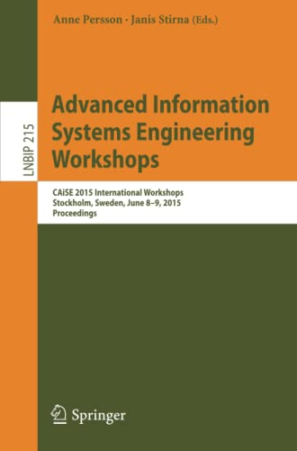 9783319192420: Advanced Information Systems Engineering Workshops: CAiSE 2015 International Workshops, Stockholm, Sweden, June 8-9, 2015, Proceedings (Lecture Notes in Business Information Processing)