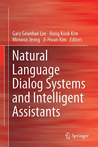 9783319192901: Natural Language Dialog Systems and Intelligent Assistants