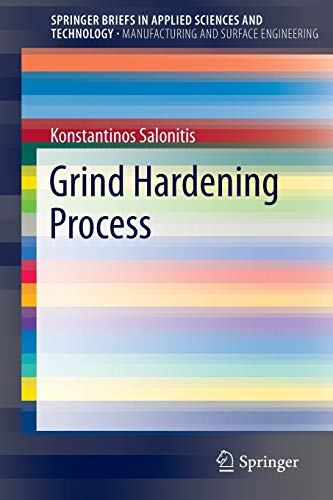 9783319193717: Grind Hardening Process (SpringerBriefs in Applied Sciences and Technology)