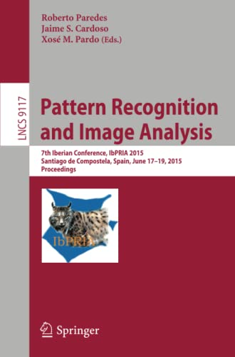 Pattern Recognition and Image Analysis: 7th Iberian: Paredes, Roberto (Editor)/