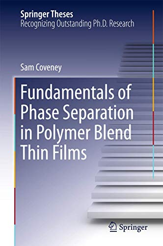 9783319193984: Fundamentals of Phase Separation in Polymer Blend Thin Films (Springer Theses)