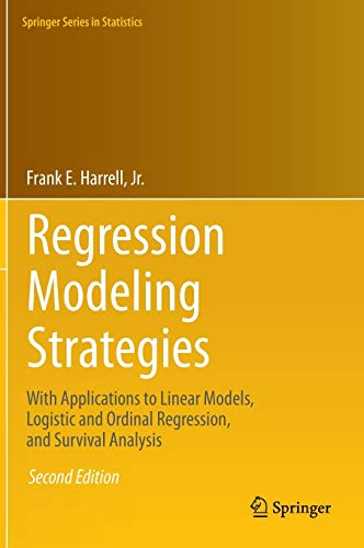Regression Modeling Strategies: With Applications to Linear: Harrell Jr., Frank