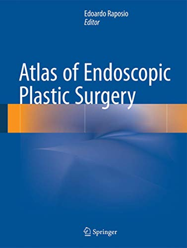 Atlas of Endoscopic Plastic Surgery: Springer