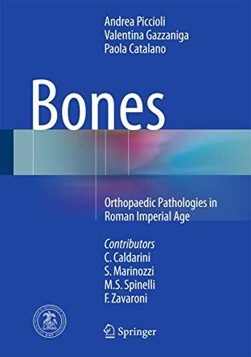 9783319194844: Bones: Orthopaedic Pathologies in Roman Imperial Age