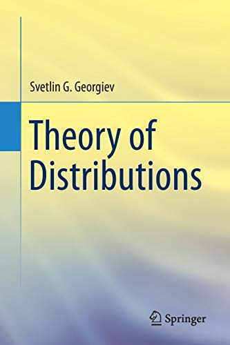 9783319195261: Theory of Distributions