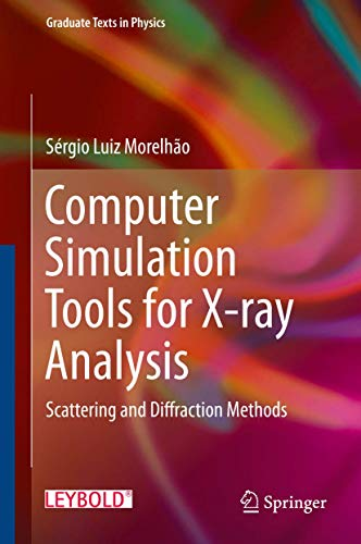 9783319195537: Computer Simulation Tools for X-ray Analysis: Scattering and Diffraction Methods (Graduate Texts in Physics)