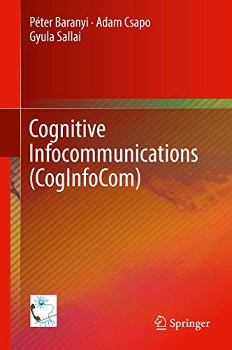 Cognitive Infocommunications (CogInfoCom): PÃ ter Baranyi