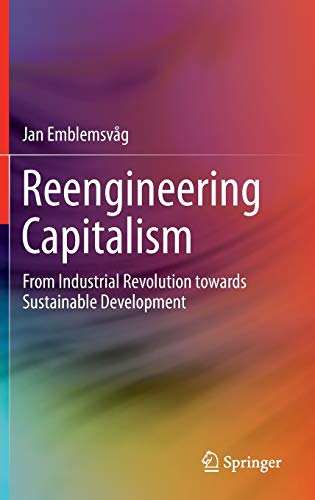 9783319196886: Reengineering Capitalism: From Industrial Revolution towards Sustainable Development