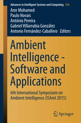 9783319196947: Ambient Intelligence - Software and Applications: 6th International Symposium on Ambient Intelligence (ISAmI 2015) (Advances in Intelligent Systems and Computing)