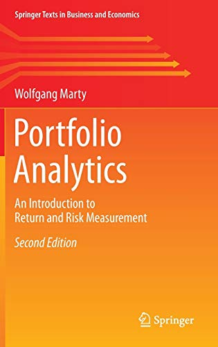 9783319198118: Portfolio Analytics: An Introduction to Return and Risk Measurement (Springer Texts in Business and Economics)