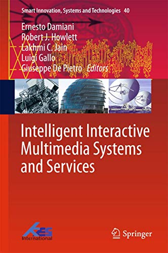 9783319198293: Intelligent Interactive Multimedia Systems and Services (Smart Innovation, Systems and Technologies)