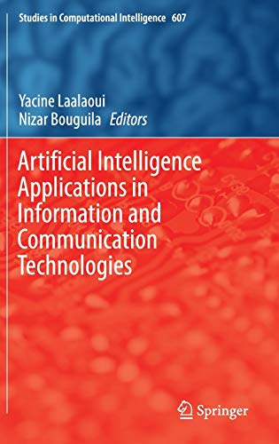 9783319198323: Artificial Intelligence Applications in Information and Communication Technologies (Studies in Computational Intelligence)