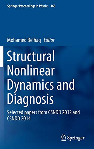 Structural Nonlinear Dynamics and Diagnosis: Mohamed Belhaq