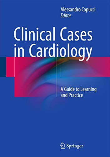 9783319199252: Clinical Cases in Cardiology: A Guide to Learning and Practice
