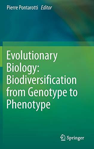 9783319199313: Evolutionary Biology: Biodiversification from Genotype to Phenotype