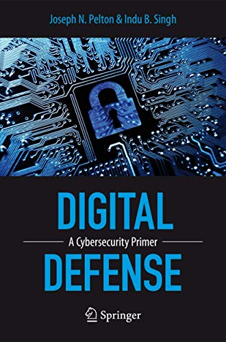 9783319199528: Digital Defense: A Cybersecurity Primer