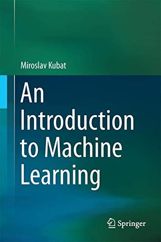 9783319200095: An Introduction to Machine Learning
