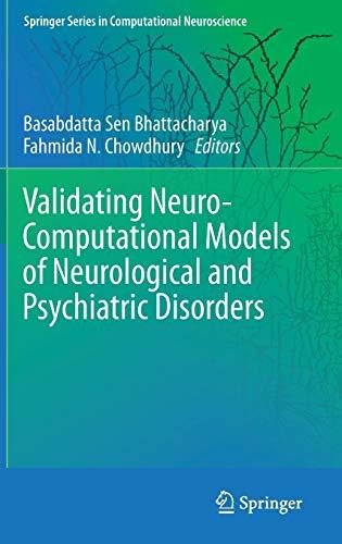 9783319200361: Validating Neuro-Computational Models of Neurological and Psychiatric Disorders (Springer Series in Computational Neuroscience)