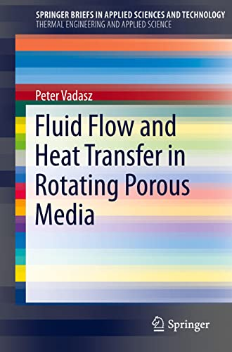 9783319200552: Fluid Flow and Heat Transfer in Rotating Porous Media (SpringerBriefs in Applied Sciences and Technology)