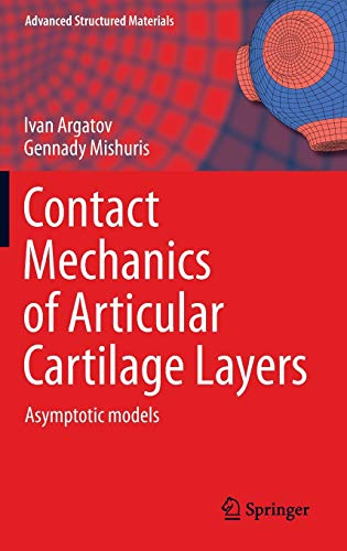 9783319200828: Contact Mechanics of Articular Cartilage Layers: Asymptotic Models (Advanced Structured Materials)