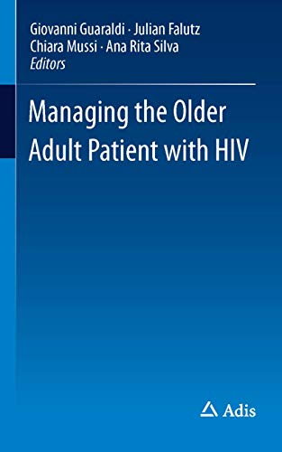 9783319201306: Managing the Older Adult Patient with HIV
