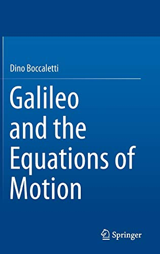 9783319201337: Galileo and the Equations of Motion
